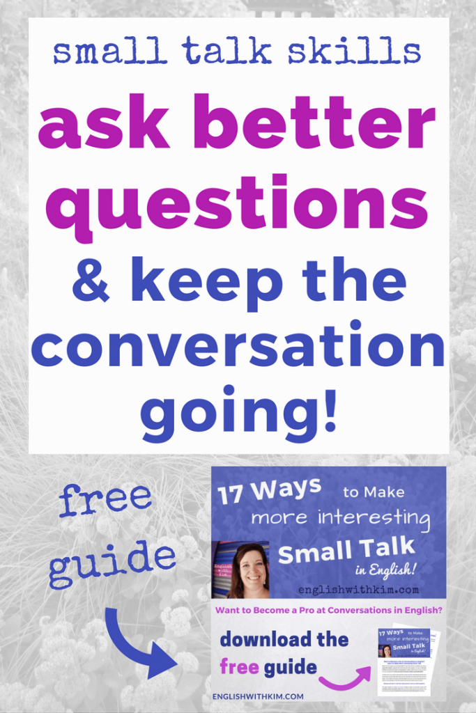 Questions To Ask To Keep The Conversation Going