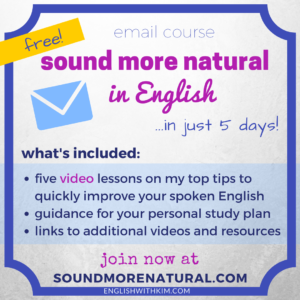 Free Email Course - Sound More Natural in Just Five Days