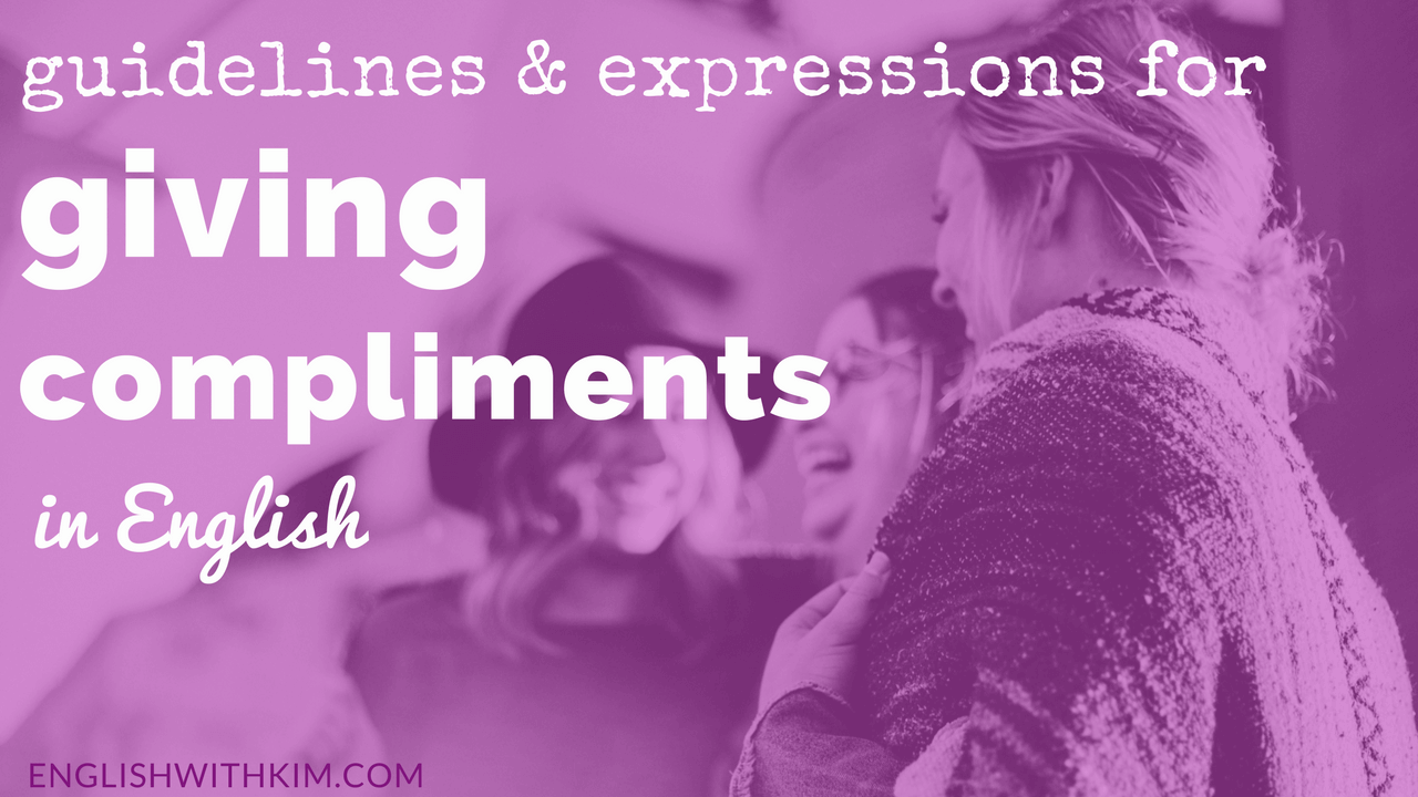 Guidelines and Expressions for Giving Compliments • English
