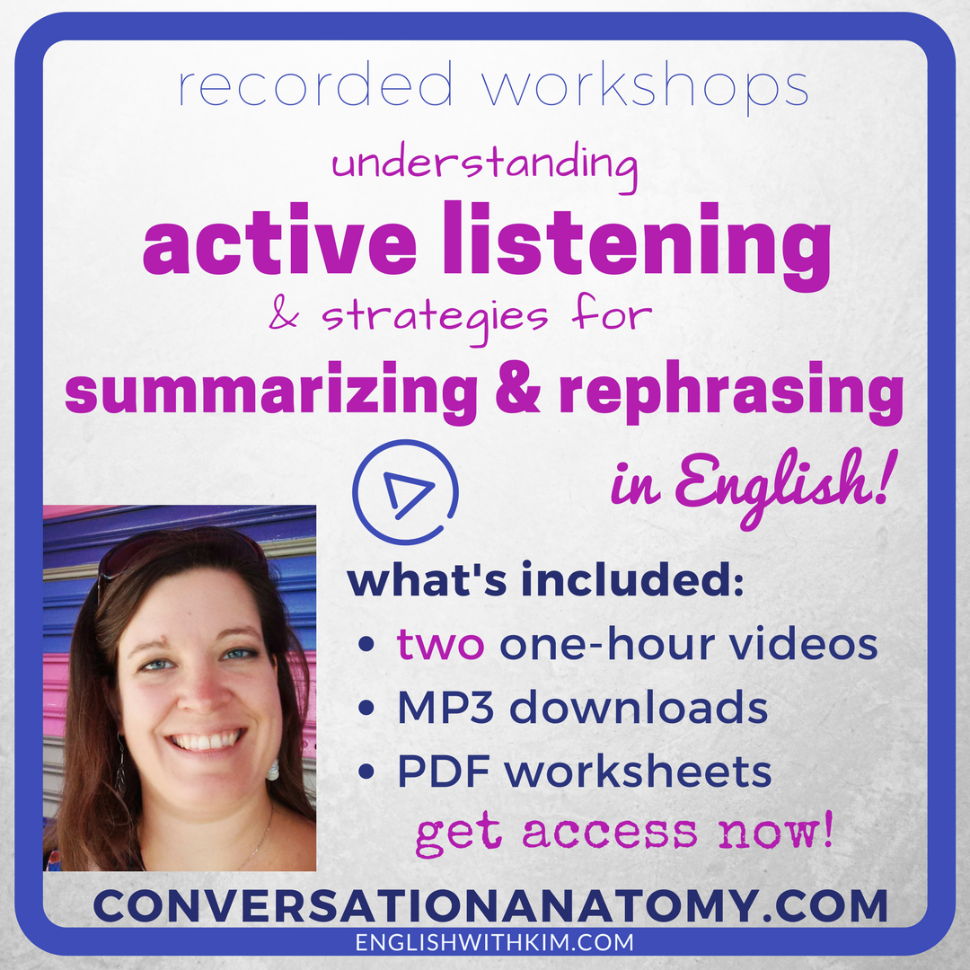 Recorded Workshops - Understanding Active Listening and Strategies for Summarizing and Rephrasing