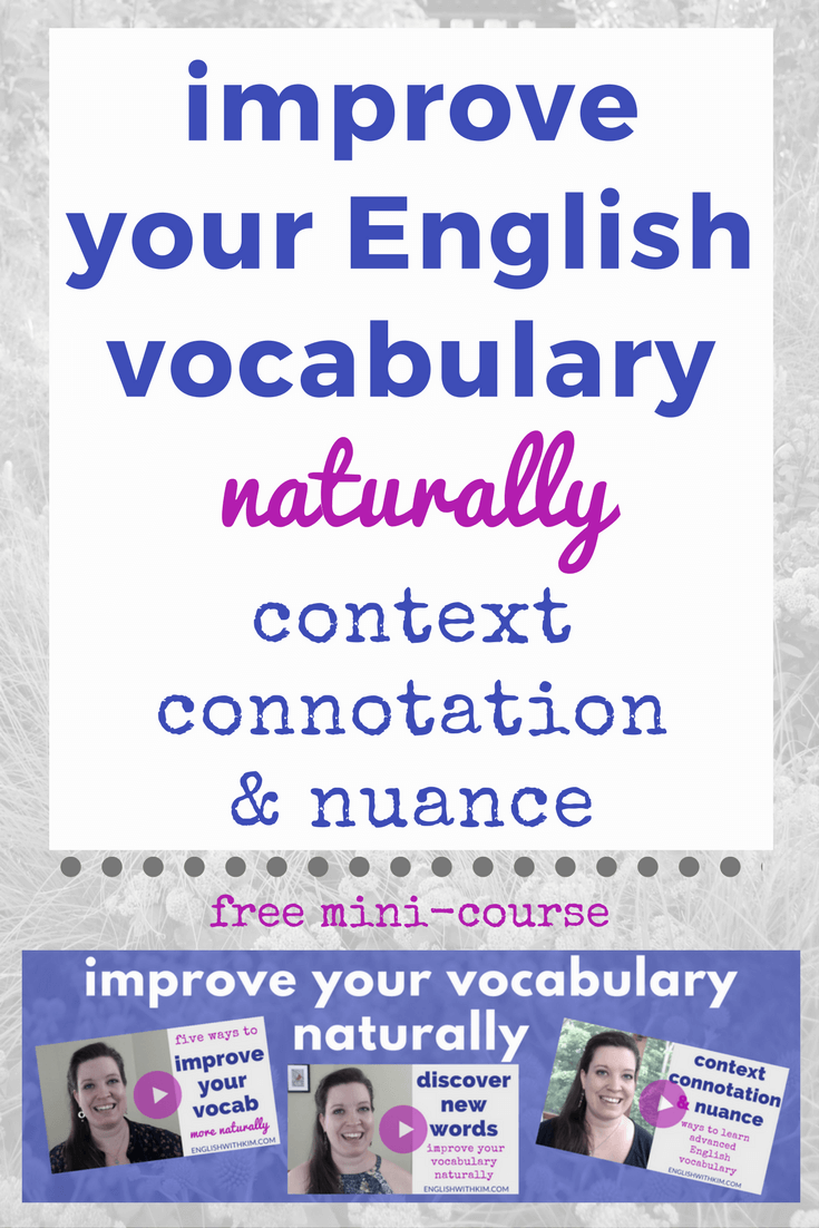 Improve your english vocabulary naturally and understand context improve your english vocabulary naturally and understand context connotation and nuance kristyandbryce Images