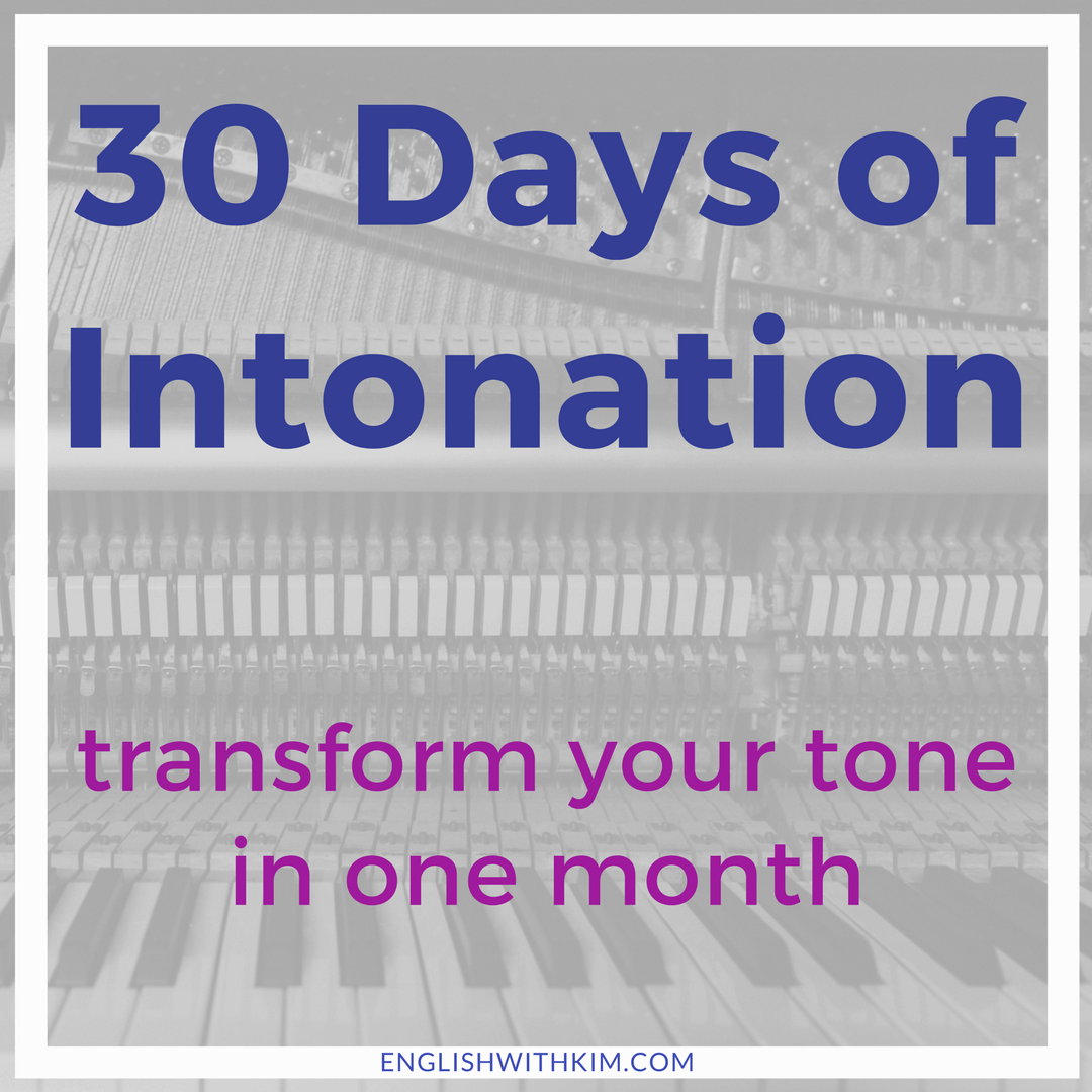30 Days of Intonation Program - Transform Your Tone in One Month