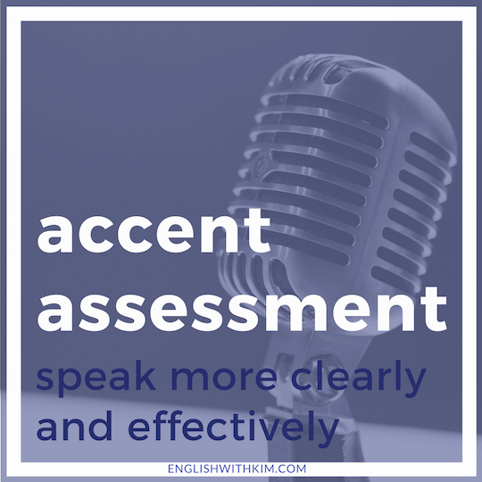 Accent Assessment - Speak More Clearly and Effectively Smaller
