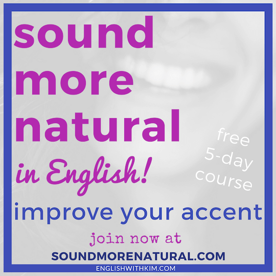 Sound More Natural in English Free Five Day Email Course Improve Your Accent Smaller