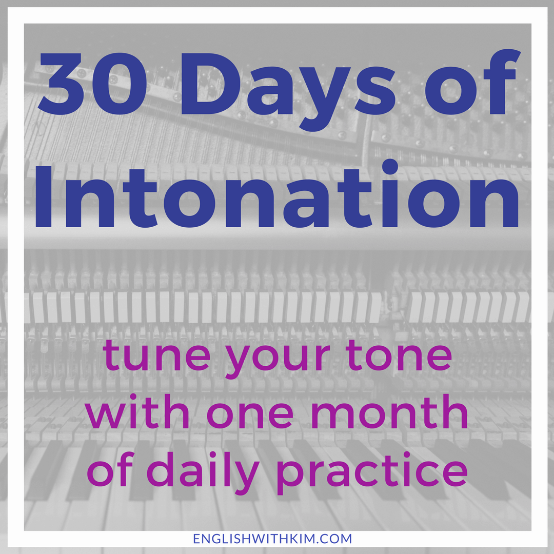 30 Days Of Intonation Learn To Use Word Stress And Tone To Express