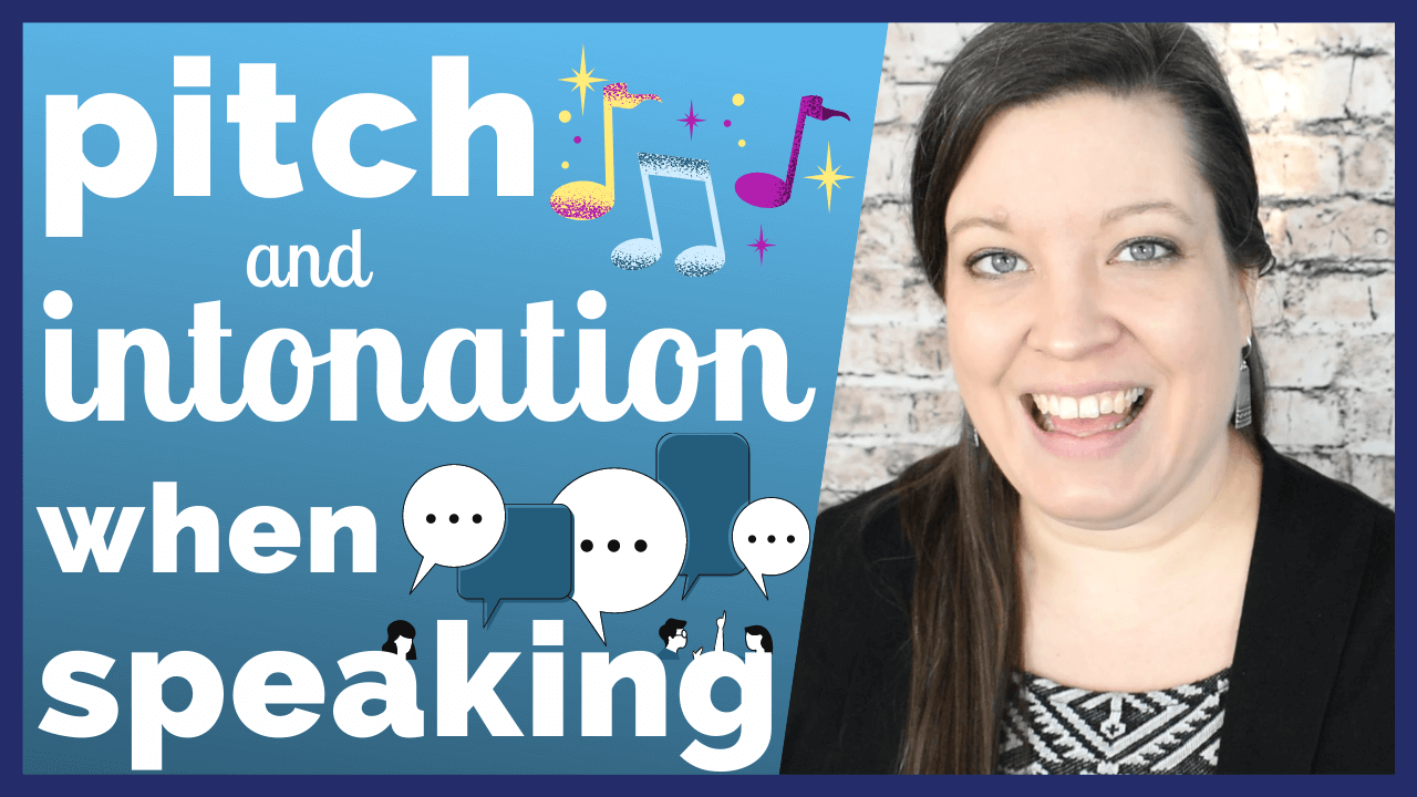 Pitch and Intonation When Speaking English - Intonation for Statements, Questions & Thought Groups